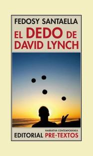 Sobrecub. EL DEDO DE DAVID LYNCH-Cuatri:camisa narrativa contem.
