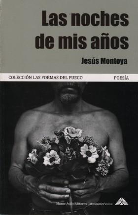 Las-noches-de-mis-años-Jesús-Montoya